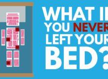 Co kdybyste nikdy nevylezli z postele?