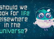 Měli bychom hledat život ve vesmíru?