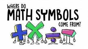 Odkud se vzaly matematické symboly