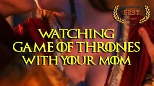Sledování Hry o trůny s vlastní mámou